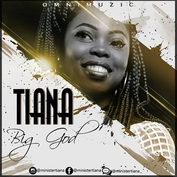 Tiana - Big God