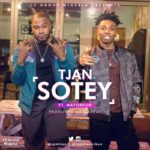 Tjan ft. Mayorkun – Sotey [Fresh New Video]