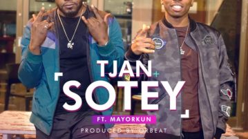 Tjan ft. Mayorkun - Sotey