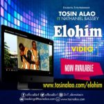 Tosin Alao – The Elohim ft. Nathaniel Bassey [New Video]