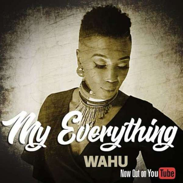 Wahu - My Everything | @wahukagwi