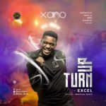Xano – Turn Up Ft Excel [New Song]