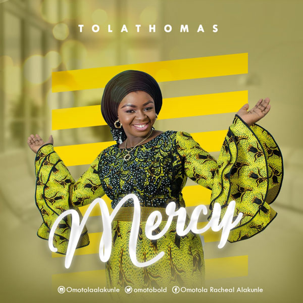 Tolathomas - Mercy