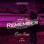 April Mo – Remember [New Song]