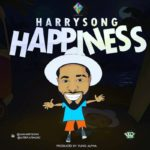 "Harrysong – ""Happiness"" [New Video]"