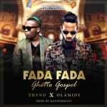 ThrowBack Hit Song: Phyno ft. Olamide – Fada Fada