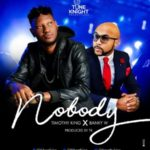 Timothy King – Nobody ft. Banky W [New Song]