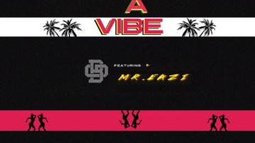 BGMFK ft. Mr. Eazi - Issa Vibe