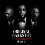 """Sess – """"Original Gangster"""" ft. Adekunle Gold & Reminisce [New Song]"""