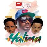 "DJ Jimmy Jatt – ""Halima"" ft. Mr Eazi & Skales [New Song]"