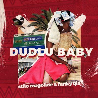 Funky Qla ft. Stilo Magolide - Dudlu Baby