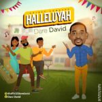 Dare David – Halleluyah [New Song]