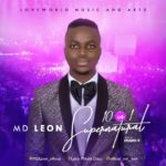 MD Leon – 10 In 1 Supernatural | @mdleon_officia [New Song]