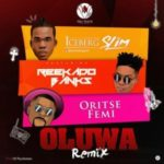 Iceberg Slim ft Reekado Banks & Oritse Femi – Oluwa (Remix) [New Song]