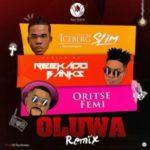 Iceberg Slim ft Reekado Banks & Oritse Femi – Oluwa (Remix) [New Song]