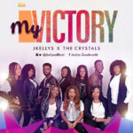 Jkellys – My Victory ft The Crystals [New Song]