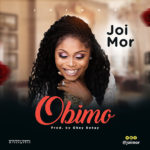 Joi Mor – Obimo (My Heart) | @joimor [New Song]