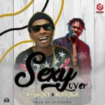 K-Shock ft. Runtown – Sexy Lover [New Song]