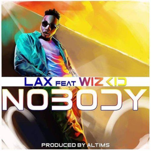 L.A.X – Nobody ft. Wizkid