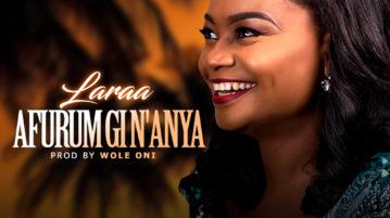 Laraa - Afurum Gi N'Anya (I Love You)
