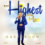 Master Don – Highest Place | @Masterdonk [New Song]