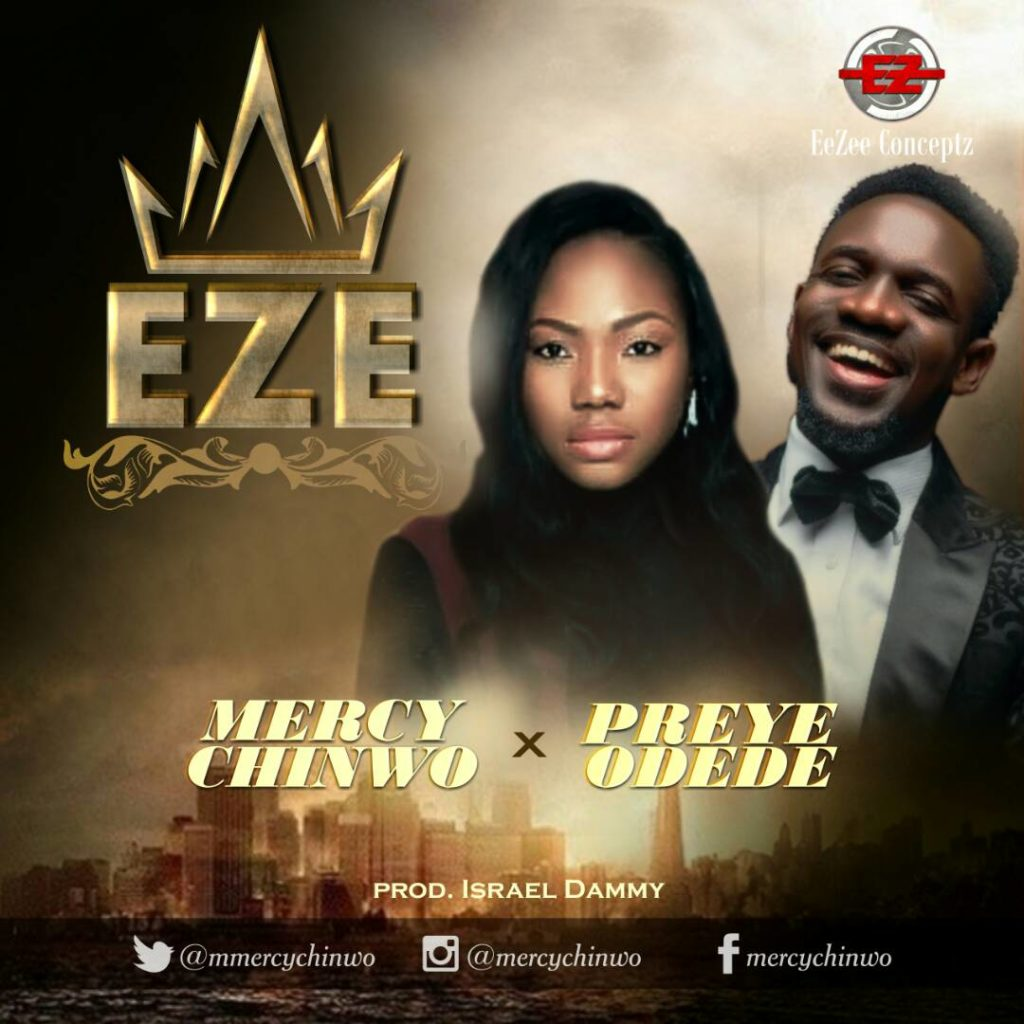 Mercy Chinwo - Eze ft. Preye Odede