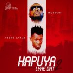 "Morachi – ""Hapuya Lyke Dat 2"" ft. Terry Apala + ""Waiting"" ft. DJ Consequence [New Song]"