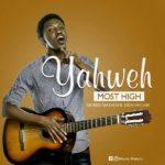 Morris Makafui – Yahweh Most High[Ft. Eben Hagan] || @Morrismakafui90 [New Song]