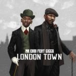"Mr Eazi – ""London Town"" ft. Giggs [New Song]"