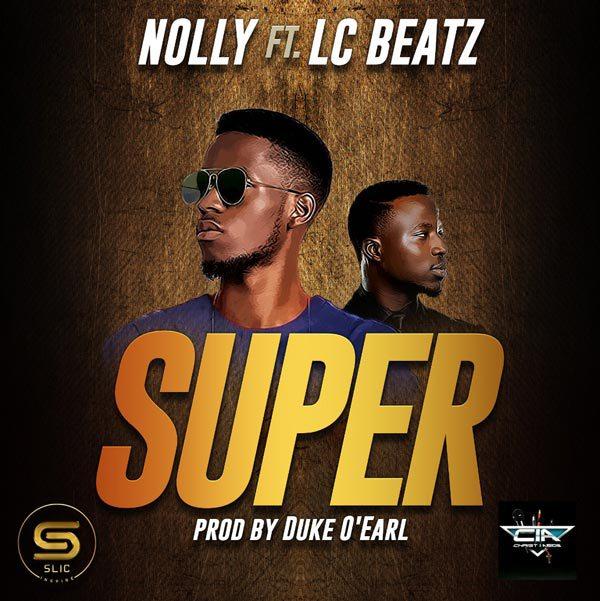 Nolly - Super ft. LC Beatz