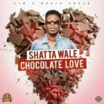 Shatta Wale – Chocolate Love [New Song]