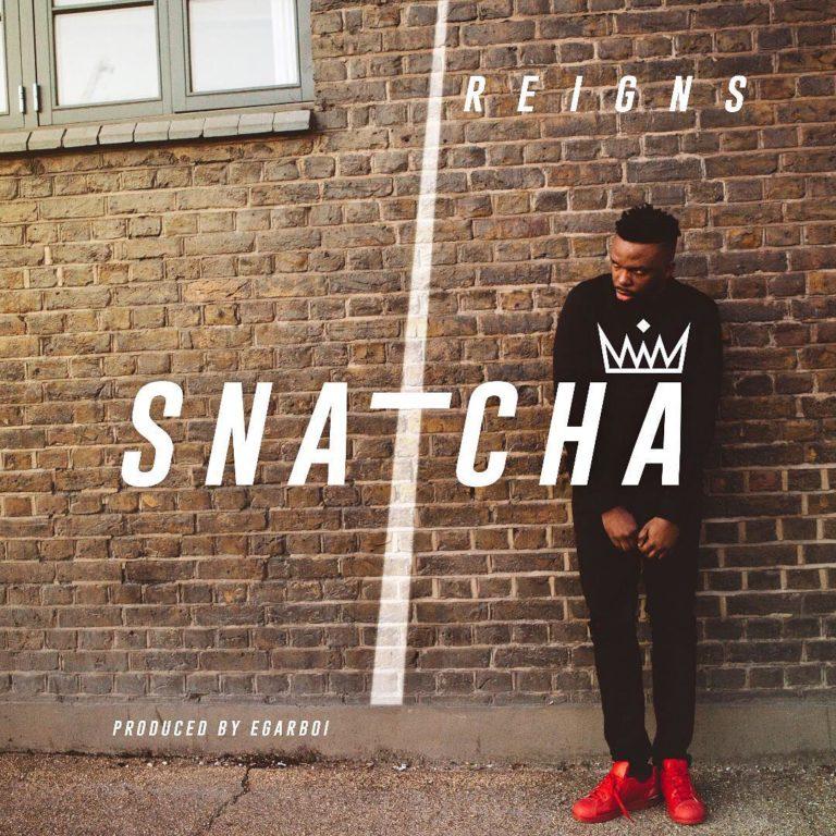 Snatcha ~ Reigns