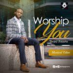 Teejay Jonartz – Worship You [New Video]