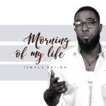 Temple Nation – Morning of My Life [New Song]