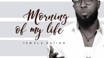 Temple Nation - Morning of My Life