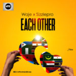 Waje X Sizzle Pro – Each Other [New Song]