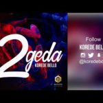 "Korede Bello – ""2geda"" [New Song]"