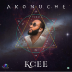 Kcee – Akonuche (Prod. By Blaq Jerzee) [New Song]