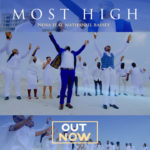 Nosa – Most High ft. Nathaniel Bassey [New Video]