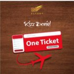 Kizz Daniel – One Ticket [Song Snippet]