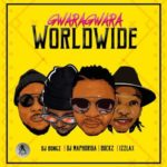 L.A.X, DJ Bongz, DJ Bucks & DJ Maphorisa – Gwara Gwara (World Remix) [New Song]