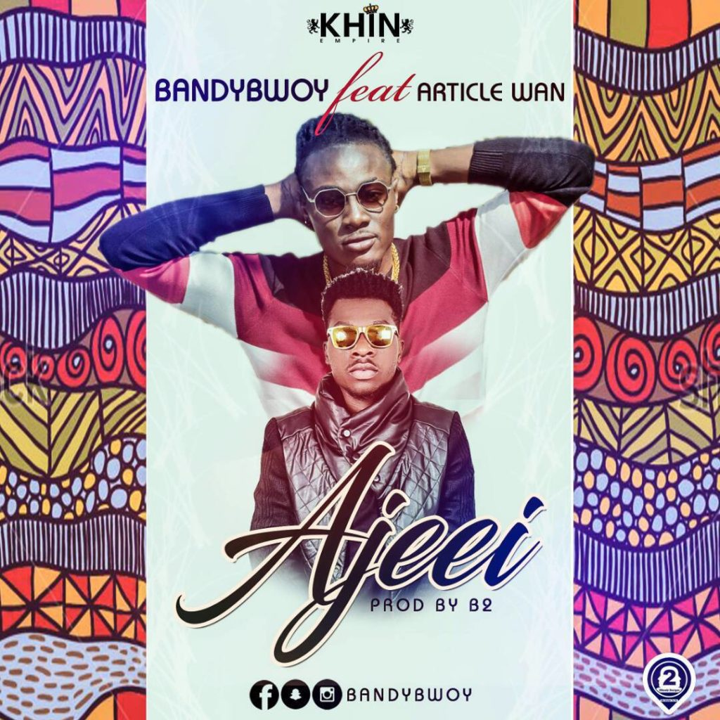 BandyBwoy ft. Article Wan - Ajeei