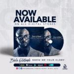 Biola Olatunde – Show Me Your Glory [New Album] | @biolaolatunde