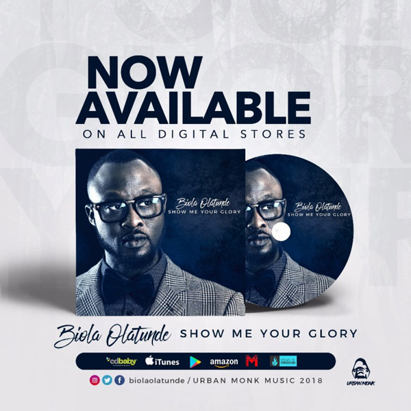 Biola Olatunde - Show Me Your Glory