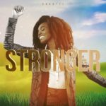Chantel – Stronger [New Song]