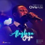 Chris Ade – Alagbara Giga [New Song]