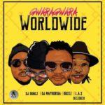DJ Bongz, DJ Maphorisa, DJ Buckz, L.A.X & Bizzouch – GwaraGwara Worldwide [NEW SONG]