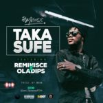 DJ Mewsic ft. Reminisce X Ola Dips – Taka Sufe [New Song]