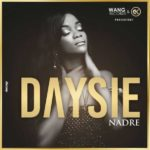 Daysie – Nadre [NEW SONG]