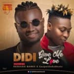 Didi x Reekado Banks – Give Me Love (Prod by GospelOnDeBeatz) [New Song + Video]